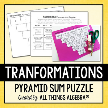 Transformations (Reflections, Translations, Rotations, Dilations) Pyramid Puzzle