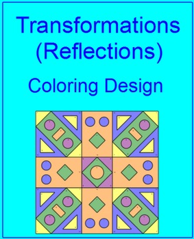 TRANSFORMATIONS: REFLECTIONS #2 - COLORING ACTIVITY