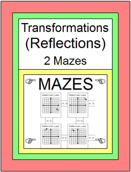 TRANSFORMATIONS: REFLECTIONS - 2 MAZES