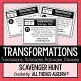 Transformations (Reflections, Translations, Rotations, Dilations) Scavenger Hunt
