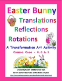 Transformations Review Puzzle - Easter Art Activity - CCSS 8.G.A.3