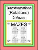 TRANSFORMATIONS: ROTATIONS - 2 MAZES