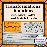 Transformations:  Rotations Cut, Paste, Solve, Match Puzzle Activity