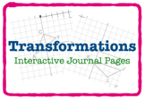 Transformations (SIX Interactive Journal Pages)