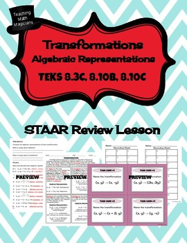 Transformations - STAAR REVIEW LESSON - TEKS 8.3C, 8.10B, 8.10C