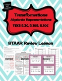 Transformations - STAAR REVIEW LESSON - TEKS 8.3C, 8.10B, 8.10C