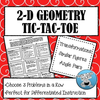 TRANSFORMATIONS, SIMILAR FIGURES, AND ANGLE PAIRS   TIC-TAC-TOE (2-D GEOMETRY)