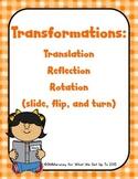 Transformations: Slide, Flip, & Turn