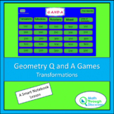 Geometry - Smartboard Q and A Game - Transformations