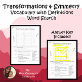 Transformations & Symmetry Vocabulary Definitions & Word Search