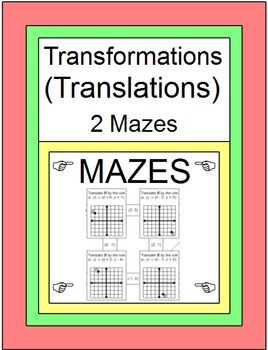 TRANSFORMATIONS: TRANSLATIONS -2 MAZES