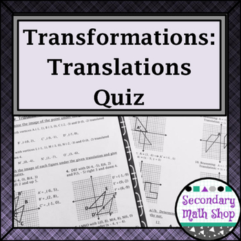 Transformations:  Translations - Coordinate Plane and Composition Quiz