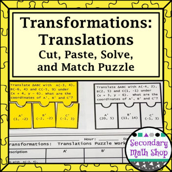 Transformations:  Translations Cut, Paste, Solve, Match Pu