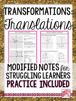 Transformations - Translations Modified Notes With Practice  Go Math