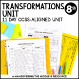 8th Grade Math Transformations Unit: 8.G.1, 8.G.2, 8.G.3, 8.G.4