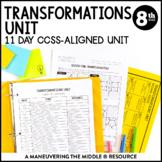Transformations Unit: 8th Grade Math (8.G.1, 8.G.2, 8.G.3, 8.G.4)