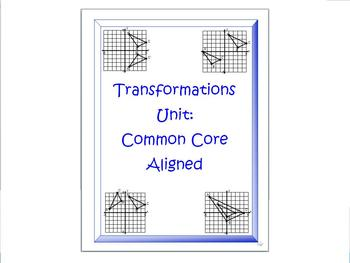 Transformations Unit: Common Core Aligned