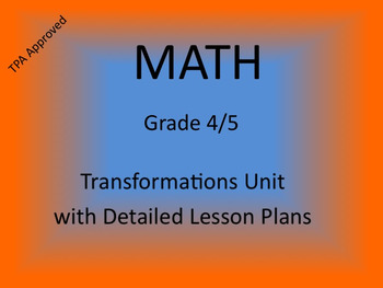 Math Transformations Unit Grade 4/5 - TPA Approved