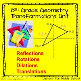 8 Grade Math - Reflections, Translations, and Rotations Geometry Unit
