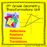 8 Grade Math - Reflections, Translations, and Rotations Ge