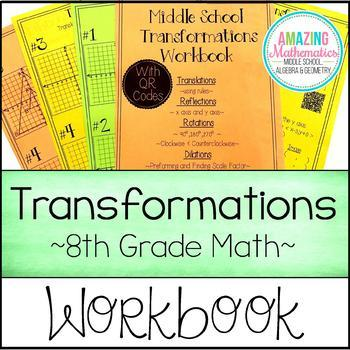 Transformations Workbook  ~ Translations, Rotations, Reflections, & Dilations