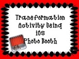 Transformation Activity Using iOS Photo Booth