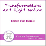 Transformations and Rigid Motion Lesson Plan Bundle