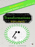 Geometry Word Puzzle: TRANSFORMATIONS/Substitute Teacher/ Emergency Plan