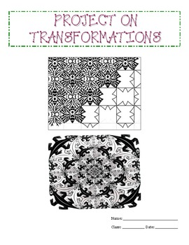 Transformations in a Coordinate Plane Project (CCSS 8.G.1, 8.G.2, 8.G.3, 8.G.4)