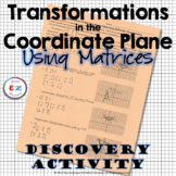 Transformations in the Coordinate Plane with Matrices - Di