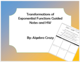 Transformations of Exponential Functions Guided Notes and HW