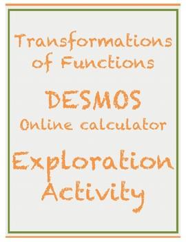 Transformations of Functions DESMOS Online Calculator Exploration Activity