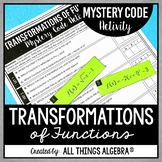 Transformations of Functions - Mystery Code Activity