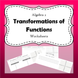 Transformations of Functions Worksheets