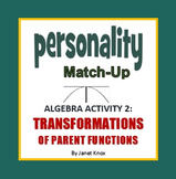 Transformations of Parent Functions Personality Match-Up,