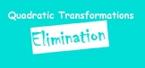 Transformations of Quadratic Functions Elimination Game