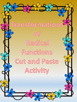 Transformations of Radical (Sq.root) Functions Cut and Paste Activity