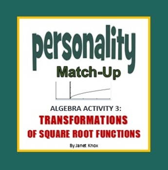 Transformations Of Square Root Parent Function Personality Match Up