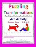 Transformations puzzle - Art activity - CCSS 8.G.A.3