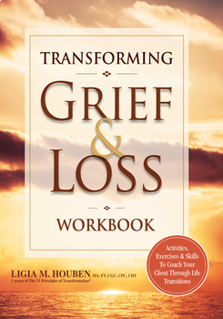 Transforming Grief & Loss Workbook