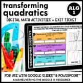 Transforming Quadratics Digital Math Activity
