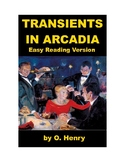 Transients in Arcadia - Easy Reading O. Henry Story + Quiz