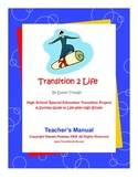 Transition 2 Life--Transition Skills Curriculum