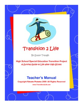 Transition 2 Life--Transition Skills Curriculum