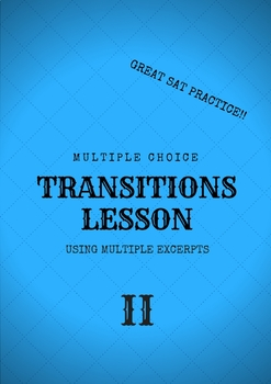 Transition Lesson 2 Using Multiple Excerpts