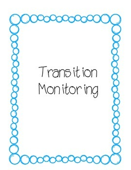 Transition Monitoring