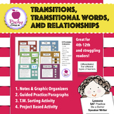 Transitional Words and Relationships Lessons/Graphic Organizers/SAT Prep/Sort