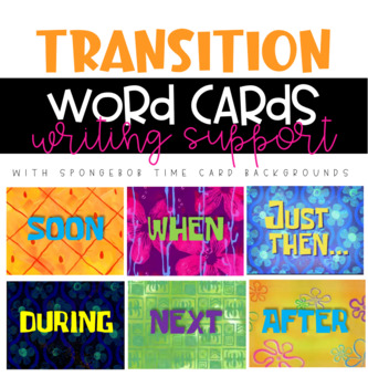 Transition Word Cards (with Spongebob Time Card Backgrounds)