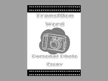 Transition Word Photo Essay Project