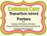 Transition Word Posters to support all the Common Core Genres of Writing